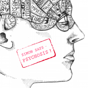 simonsayspsychosis